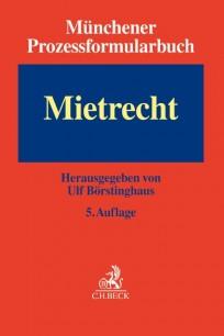 Münchener Prozessformularbuch - Mietrecht