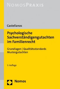 Psychologische Sachverständigengutachten im Familienrecht
