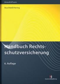 Handbuch Rechtsschutzversicherung