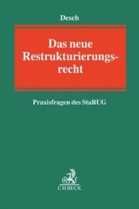 Das neue Restrukturierungsrecht