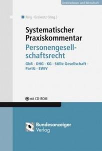 Systematischer Praxiskommentar Personengesellschaftsrecht, mit CD-ROM