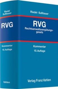 Rechtsanwaltsvergütungsgesetz: RVG Kommentar