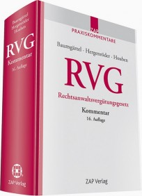RVG Kommentar zum Rechtsanwaltsvergütungsgesetz