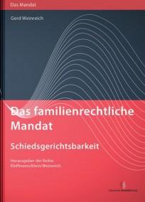 Das familienrechtliche Mandat - Schiedsgerichtsbarkeit