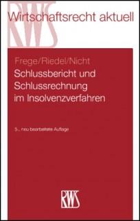 Schlussbericht und Schlussrechnung im Insolvenzverfahren