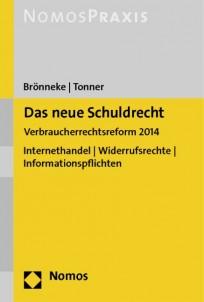 Das neue Schuldrecht - Verbraucherrechtsreform 2014