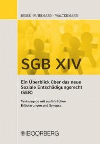 SGB XIV - Ein Überblick über das neue Soziale Entschädigungsrecht (SER)