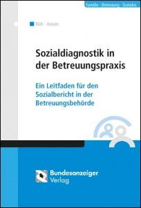 Sozialdiagnostik in der Betreuungspraxis