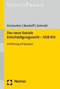 Das neue Soziale Entschädigungsrecht - SGB XIV