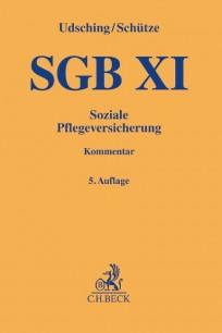 SGB XI - Soziale Pflegeversicherung Kommentar