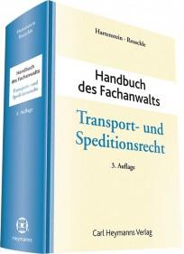 Handbuch des Fachanwalts Transport- und Speditionsrecht