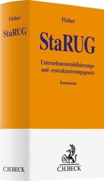 StaRUG - Unternehmensstabilisierungs- und -restrukturierungsgesetz. Kommentar