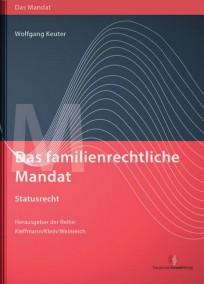 Das familienrechtliche Mandat - Statusrecht