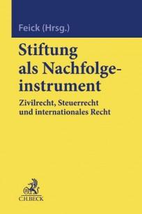 Stiftung als Nachfolgeinstrument