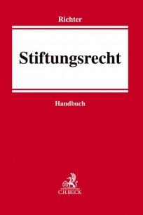 Stiftungsrecht. Handbuch