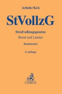 Strafvollzugsgesetz (StVollzG). Kommentar