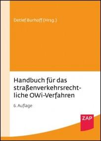 Handbuch für das straßenverkehrsrechtliche OWi-Verfahren