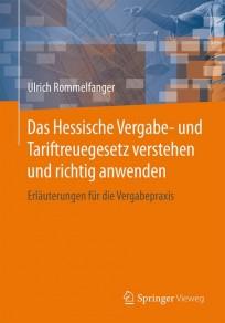 Das Hessische Vergabe- und Tariftreuegesetz verstehen und richtig anwenden