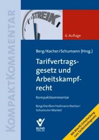 Tarifvertragsgesetz und Arbeitskampfrecht. Kommentar