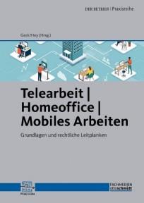 Telearbeit - Homeoffice - Mobiles Arbeiten