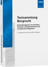 Textsammlung Bergrecht