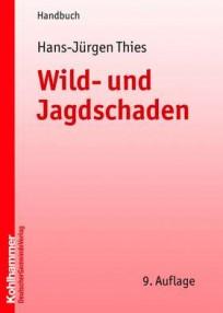 Wild- und Jagdschaden