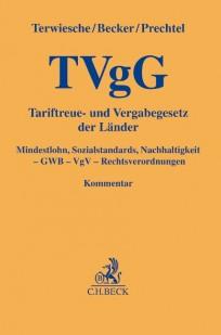 Tariftreue- und Vergabegesetze der Länder: TvgG-Kommentar