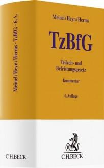 Teilzeit- und Befristungsgesetz (TzBfG). Kommentar