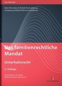 Das familienrechtliche Mandat - Sorge- und Umgangsrecht