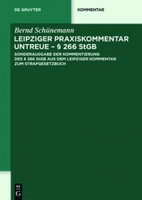 Leipziger Praxiskommentar Untreue - § 266 StGB