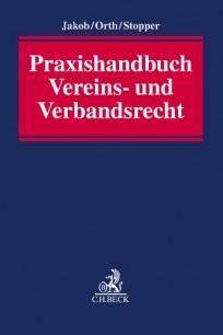 Praxishandbuch Vereins- und Verbandsrecht