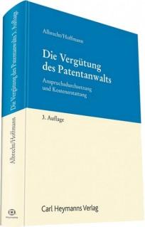 Die Vergütung des Patentanwalts
