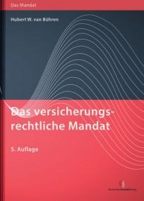 Das versicherungsrechtliche Mandat