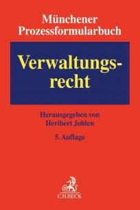 Münchener Prozessformularbuch - Verwaltungsrecht