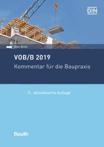 VOB/B 2019. Kommentar für die Baupraxis