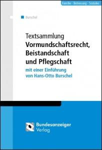 Textsammlung Vormundschaftsrecht, Beistandschaft und Pflegschaft