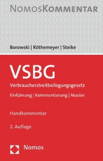 Verbraucherstreitbeilegungsgesetz (VSBG) Handkommentar