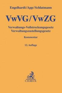 VwVG, VwZG - Verwaltungs-Vollstreckungsgesetz, Verwaltungszustellungsgesetz. Kommentar