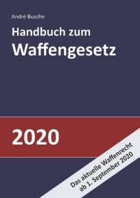 Handbuch zum Waffengesetz