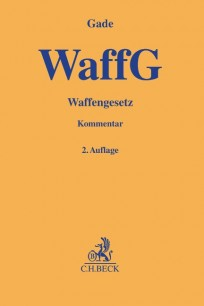 Waffengesetz (WaffG). Kommentar
