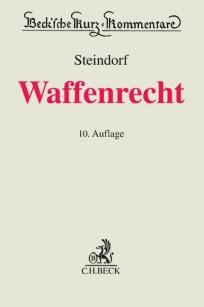 Steindorf Waffenrecht (WaffR). Kommentar