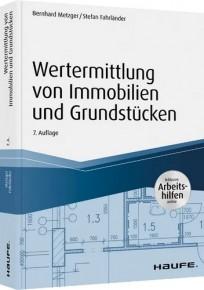 Wertermittlung von Immobilien und Grundstücken