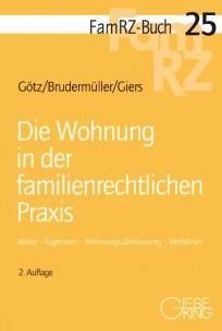 Die Wohnung in der familienrechtlichen Praxis