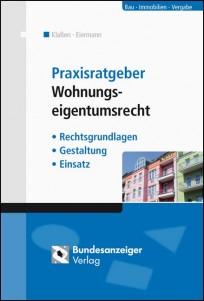 Praxisratgeber Wohnungseigentumsrecht
