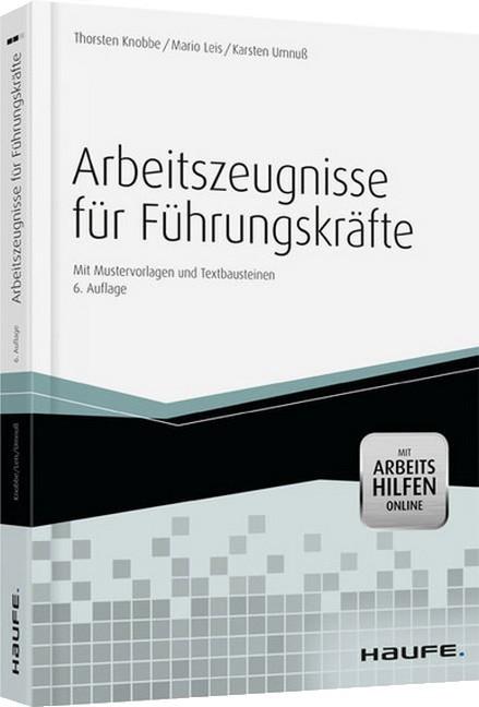 Arbeitszeugnisse Fur Fuhrungskrafte Mit Arbeitshilfen Online Knobbe Leis Umnuss Bucher Fur Anwalte
