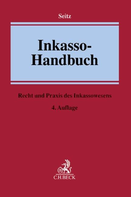 Inkasso Handbuch Seitz Bücher Für Anwälte