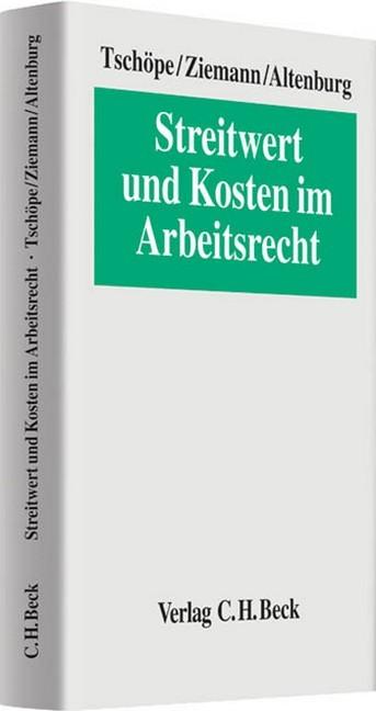 Streitwert Und Kosten Im Arbeitsrecht Tschöpe Ziemann