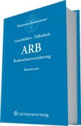 Allgemeine Rechtsschutzbedingungen (ARB). Kommentar