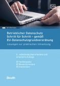 Betrieblicher Datenschutz Schritt für Schritt - gemäß EU-Datenschutzgrundverordnung