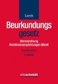 Beurkundungsgesetz. Dienstordnung und Richtlinienempfehlungen BNotK